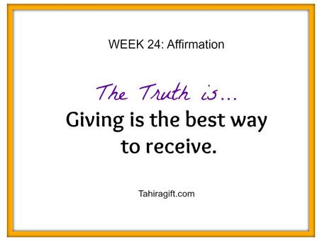 Week 24: Giving Affirmation