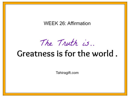 Week 26: Greatness Affirmation