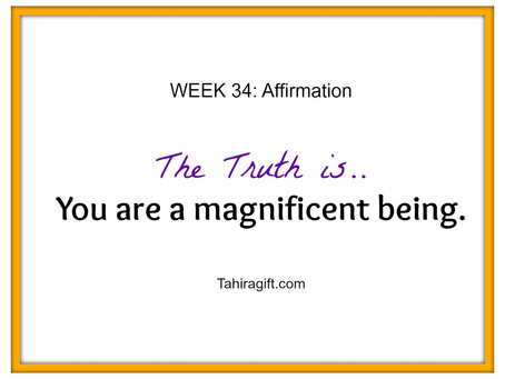 Week 34: Magnificence Affirmation