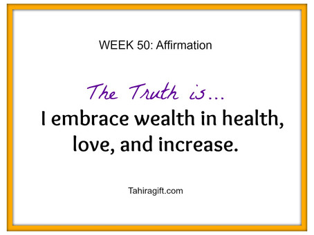 Week 50: Wealth Affirmation