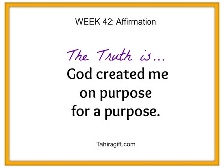 Week 42: Purpose Affirmation