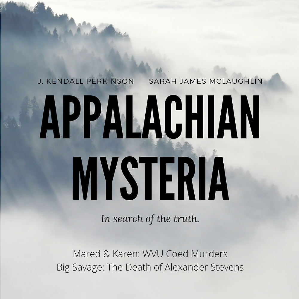Appalachian Mysteria - a new true crime podcast series  - Jam Street Media