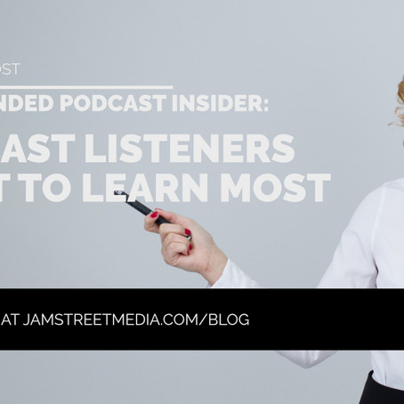 Branded Podcast Insider: Listen and Learn
