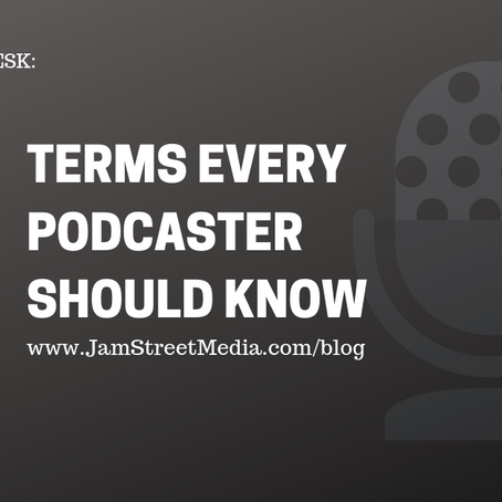 From Matty's Desk: Podcasting Terms You Should Know