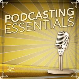 podcasting essentials podcast