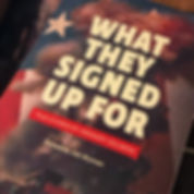 Book cover: What They Signed Up For
