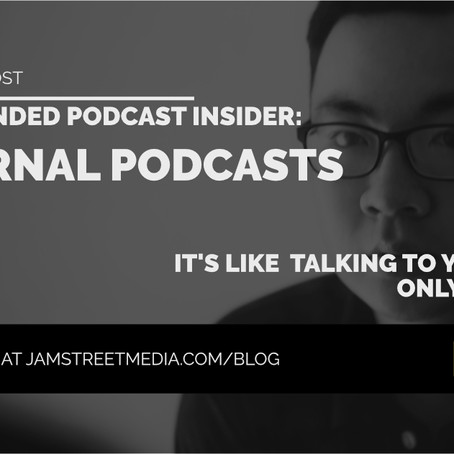 Branded Podcast Insider: Internal Podcasts - It's like talking to yourself. Only better.