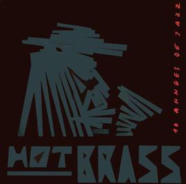 Couverture du 33 tours. 10 ans de Hot Brass