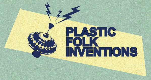 Plastic Folk Inventions