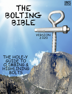 HowNOTtoHighline Bolting Bible The Ultimate Guide to Climbing and Highlining Bolts