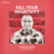 kill your negativity.jpg