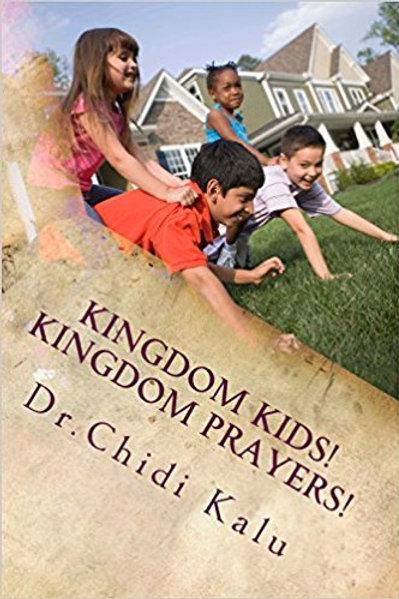Kingdom Kids, Kingdom prayers