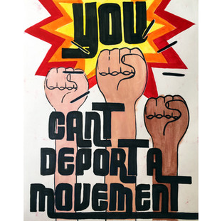 You Can't Deport A Movement