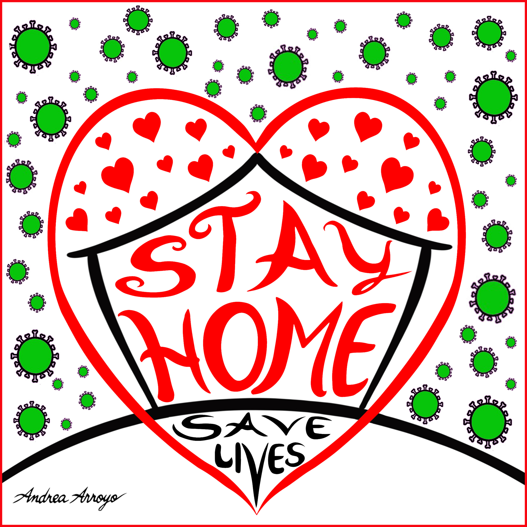 """Coronavirus-Stay Home, Save Lives"""