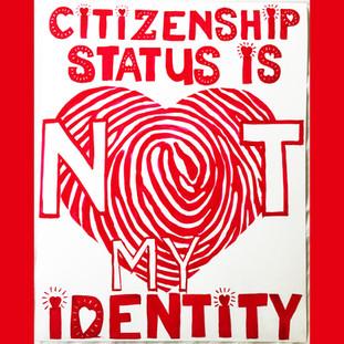 Citizen Status Is NOT My Identity