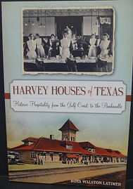Harvey Houses of Texas  $ 19.99 + tax
