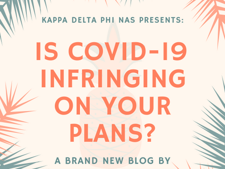Is COVID-19 Infringing on Your Plans?