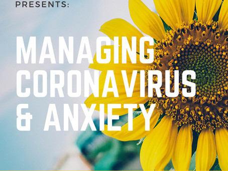 Managing Coronavirus and Anxiety