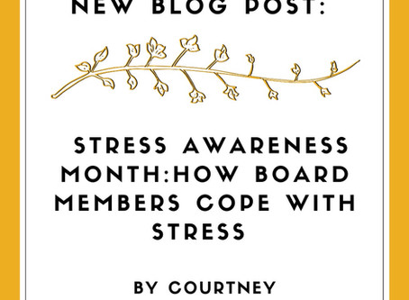Stress Awareness Month: How Board Members Cope with Stress