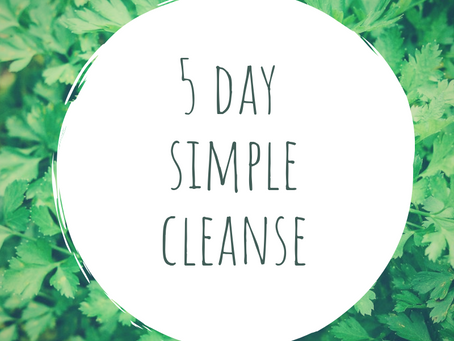 5 day simple cleanse!