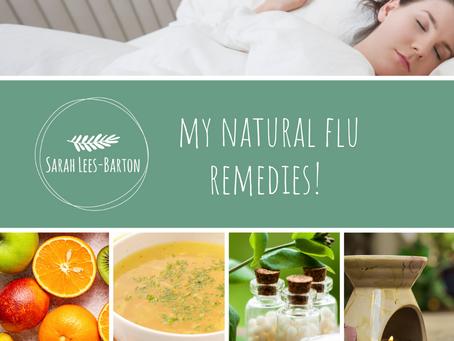 My natural flu remedies!