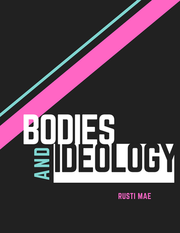 Bodies and Ideology .png