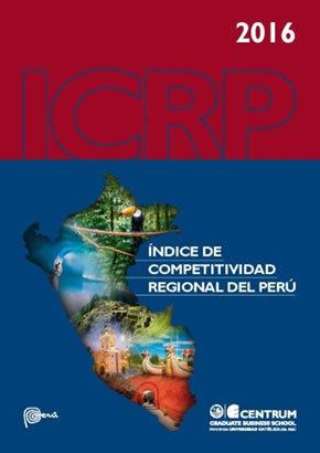Índice de Competitividad Regional en el Perú 2016