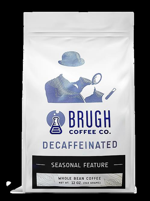 Brugh Decaffeinated Coffee, 12 oz.