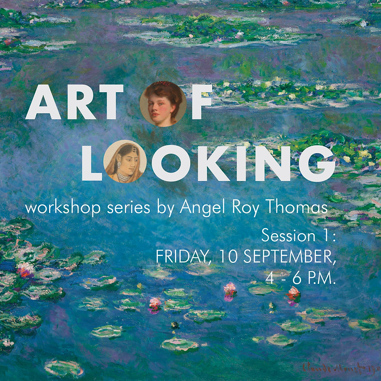 Art of Looking: Session 1