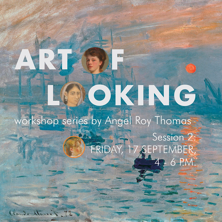 Art of looking: Session 2