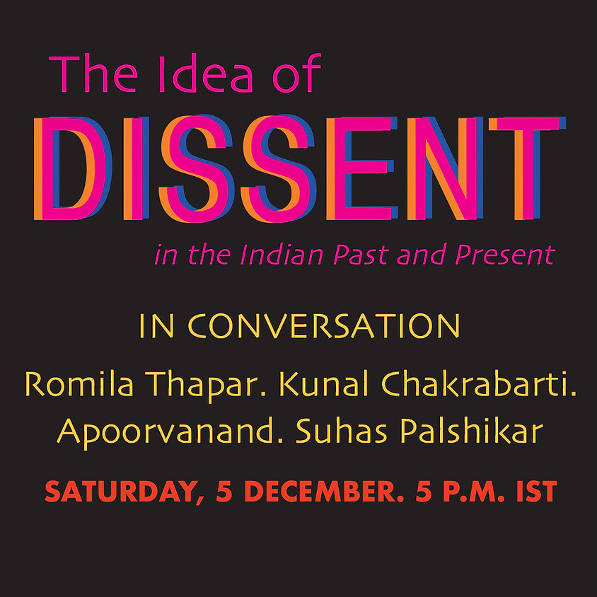 The Idea of Dissent in the Indian Past and Present