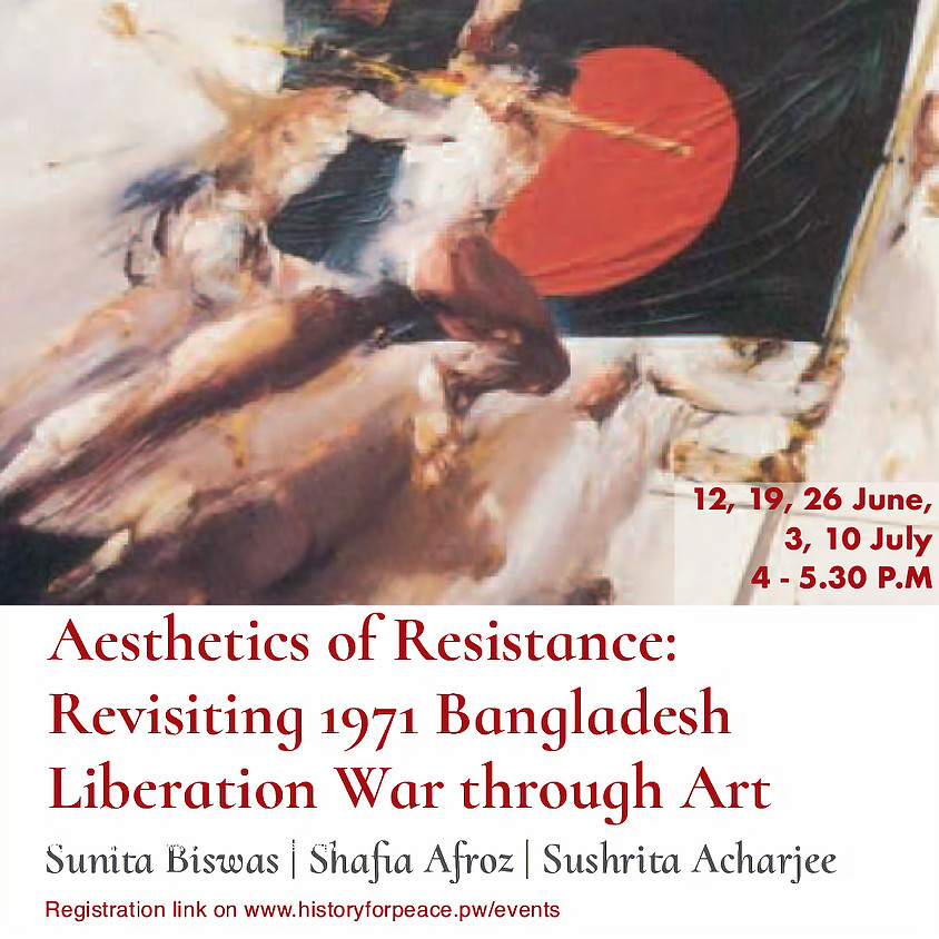 Aesthetics of Resistance: Revisiting 1971 Bangladesh Liberation War through Art - Workshop Session #1