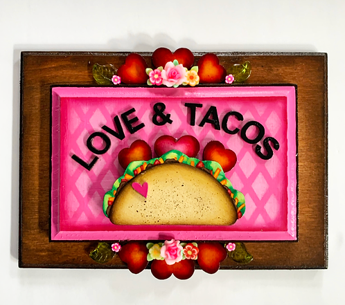 Love and Tacos (in Pink)