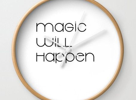 When will the magic happen?
