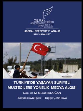 Türkiye'de Yaşayan Suriyeli Mültecilere Yönelik Medya Algısı