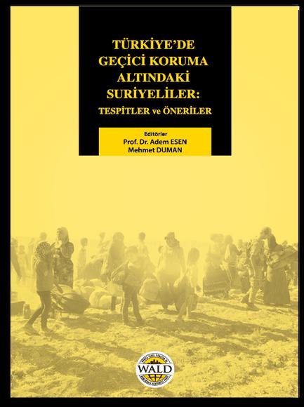 Türkiye'deki Suriyeli Mülteciler İle Birlikte Yaşamanın Çerçevesi