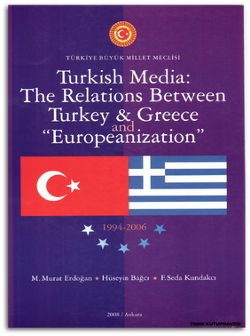 Relations Between Turkey & Greece And ''Europeanization''
