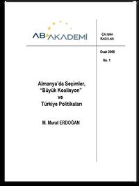 """Almanya'da Seçimler, """"Büyük Koalisyon"""" ve Türkiye Politikaları"""