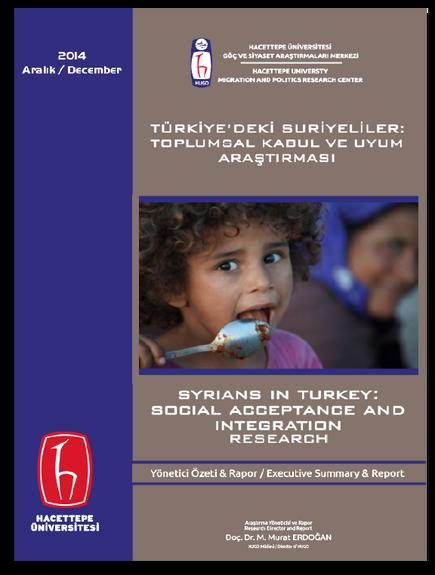 Türkiye'deki Suriyeliler: Toplumsal Kabul Ve Uyum Araştırması