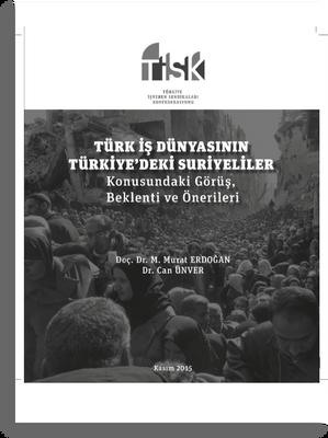 Türk İş Dünyası ve Suriyeliler