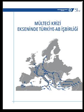 Mülteci Krizi Ekseninde Türkiye-AB İşbirliği