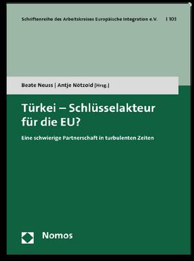 Türkei - Schlüsselfaktor für die EU?