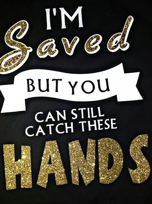 im saved
