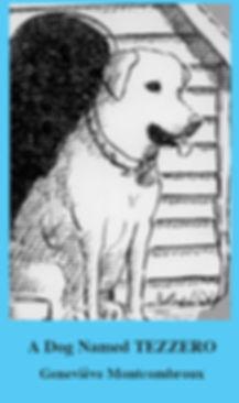 A dog named Tezzero, Geneviève Montcombroux