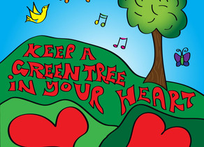 Song Story: Keep a Green Tree in Your Heart