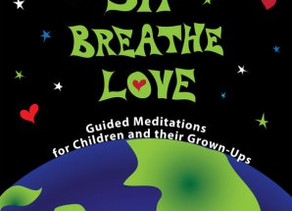 Sit Breath Love: Guided Meditations for Children and their Grown-Ups