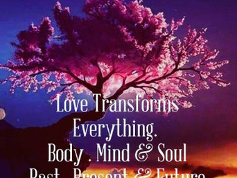 Love Transforms Everything