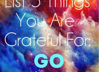 Gratitude - List 5 things NOW