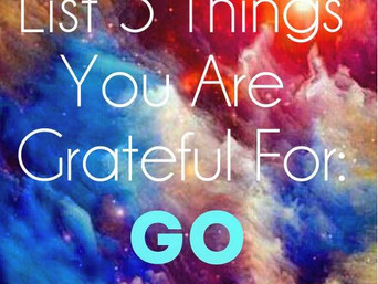 Gratitude - List 5 things NOW
