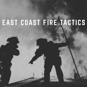 East Coast Fire Tactics